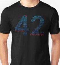 Life, The Universe, and Everything- Hitchhiker's Guide to the Galaxy T-Shirt