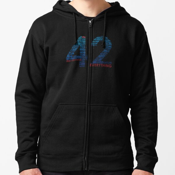 Life, The Universe, and Everything- Hitchhiker's Guide to the Galaxy Zipped Hoodie