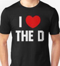 I LOVE THE D Unisex T-Shirt