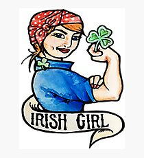 Irish Girl funny ST.patrick's day Photographic Print