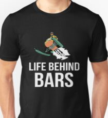 Life Behind Bars Unisex T-Shirt