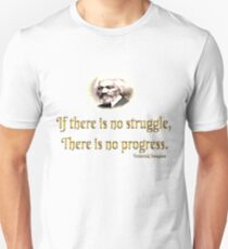 Frederick Douglass If There is No Struggle There is no Progress, Black History Unisex T-Shirt