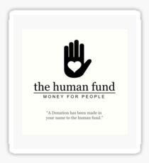 The Human Fund Sticker