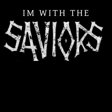 Walking Dead: Im with the Saviors by partainkm