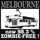 MELBOURNE - Now 98.3% zombie-free! by Gadzooxtian