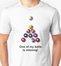 One of my balls is missing Slim Fit T-Shirt