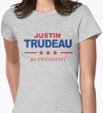 Justin Trudeau for President Womens Fitted T-Shirt