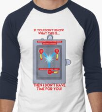 Flux Capacitor - If you don't know Men's Baseball ¾ T-Shirt