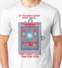 Flux Capacitor - If you don't know Unisex T-Shirt
