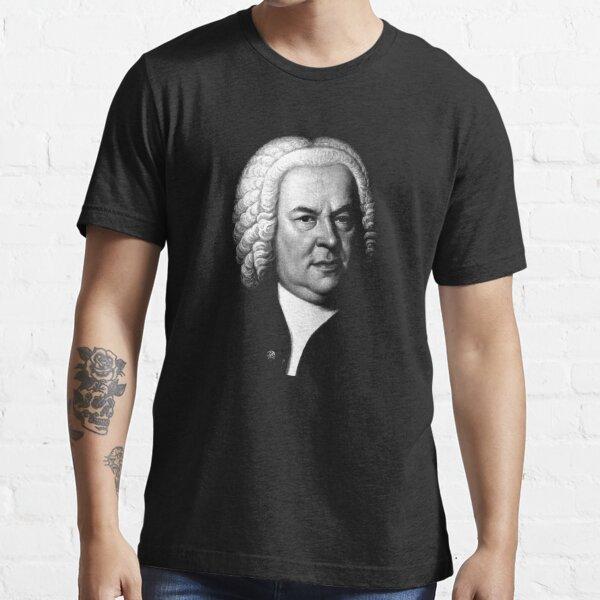Johann Sebastian Bach, Perhaps the Greatest Composer Ever Essential T-Shirt