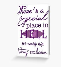 A Special Place in Hell Greeting Card