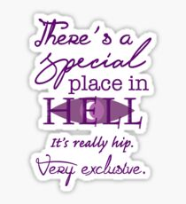 A Special Place in Hell Sticker