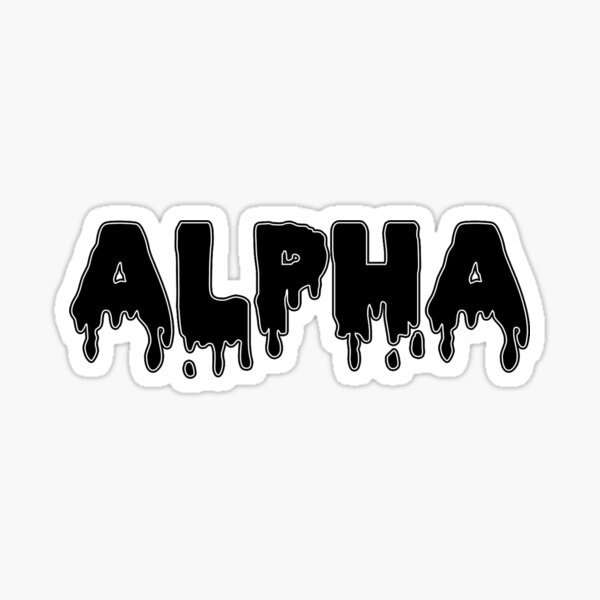 drippy alphaa Sticker