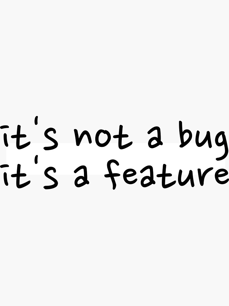 It's not a bug by devtee