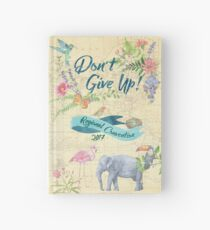 Don't Give Up - Regional Convention 2017 Hardcover Journal