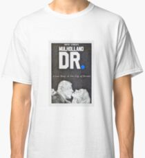 MULHOLLAND DR hand drawn movie poster in pencil Classic T-Shirt