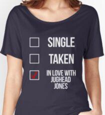 Single, Taken, In love with Jughead Jones-- White Women's Relaxed Fit T-Shirt