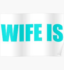 My Husband's Wife Is Awesome Funny Text Sentence Poster