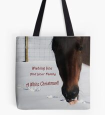 Wishing You and Your Family A White Christmas! Tote Bag