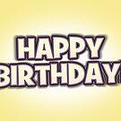 Say It Loud, Happy Birthday Greetings Card by Ra12