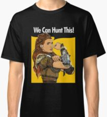 We Can Hunt This Classic T-Shirt