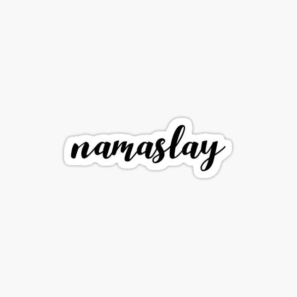 namaslay Sticker