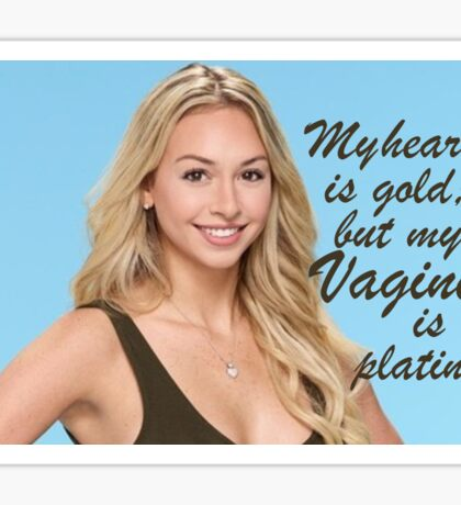 Corinne Bachelor - My heart is gold, but my vagine is platinum (Blue and Brown) Sticker
