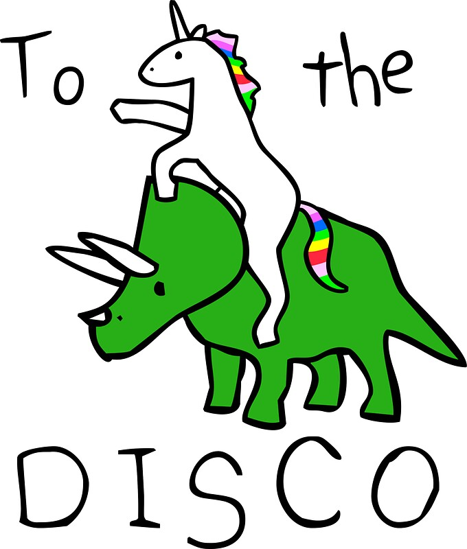 Quot To The Disco White Text Unicorn Riding Triceratops