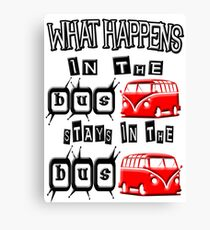 What happens in the VW BUS stays. RED version Canvas Print