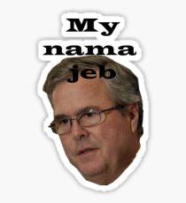 My nama Jeb Sticker