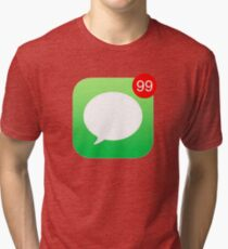 iMessage Notifications iPhone Tri-blend T-Shirt