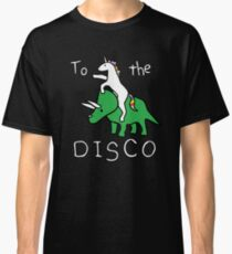 To The Disco (white text) Unicorn Riding Triceratops Classic T-Shirt