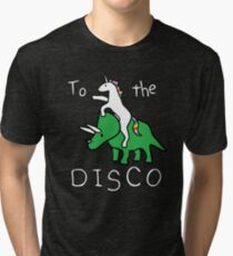 To The Disco (white text) Unicorn Riding Triceratops Tri-blend T-Shirt