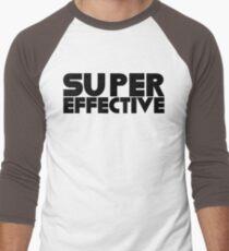 You're Super Effective Men's Baseball ¾ T-Shirt