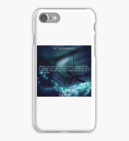 The Chainsmokers Paris Quote I iPhone Case/Skin