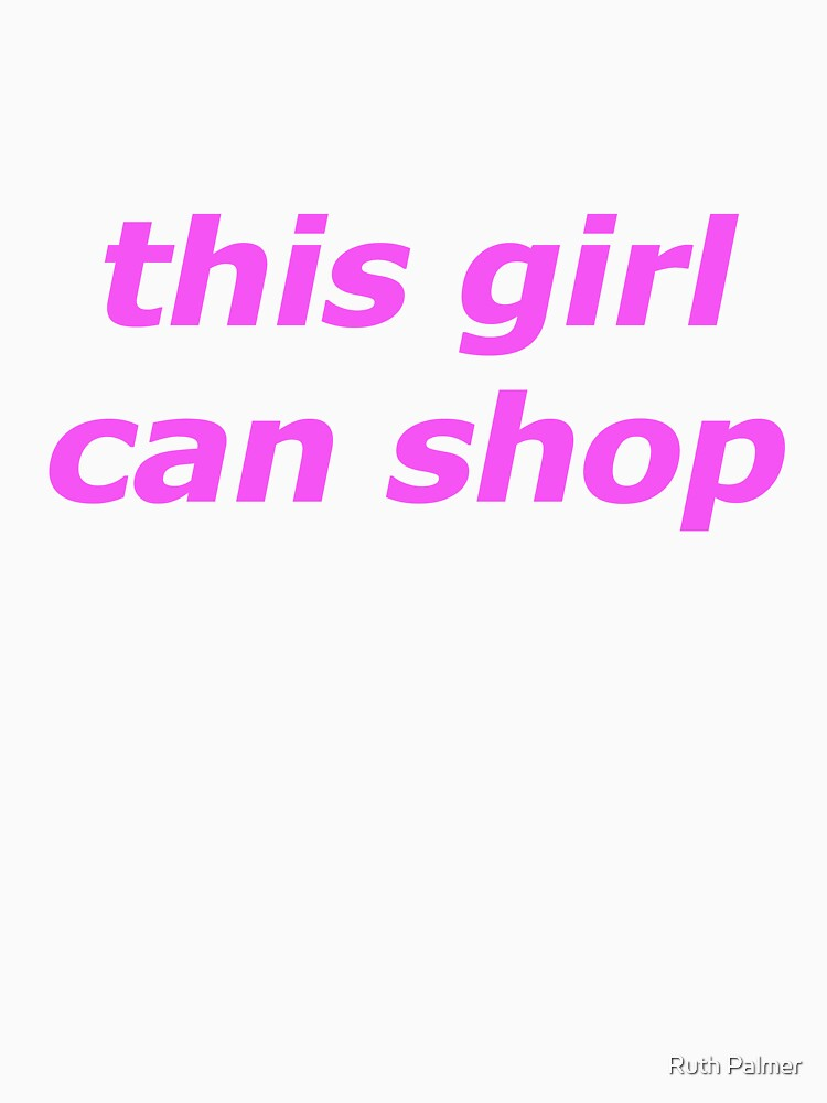 this girl can shop II by RuthPalmer