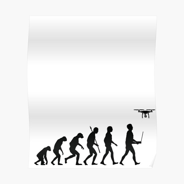 Evolution of Man - Drone Pilot Edition Black Poster