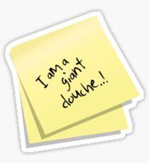 I am a giant douche..! Sticker