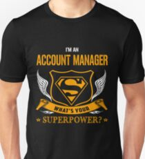 ACCOUNT MANAGER super power Unisex T-Shirt