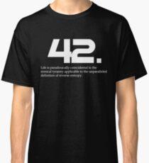 The meaning of life is 42 - Hitchhiker's Guide to the Galaxy Classic T-Shirt