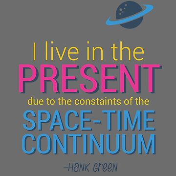 Hank Green - I live in the present by rainingonsunday