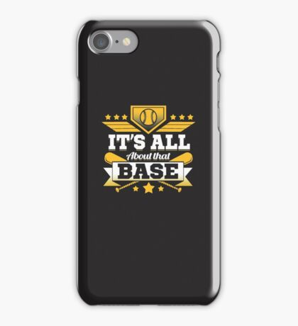 It's all about that BASE iPhone Case/Skin