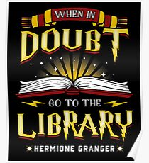 When in doubt go to the  Library Magic is there Poster