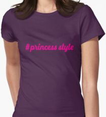 hashtag #princess style Women's Fitted T-Shirt