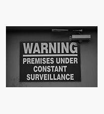 Constant Surveillance - B&W Photographic Print