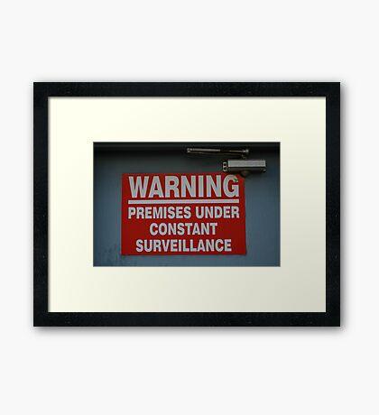 Signage v.2: Constant Surveillance Framed Print