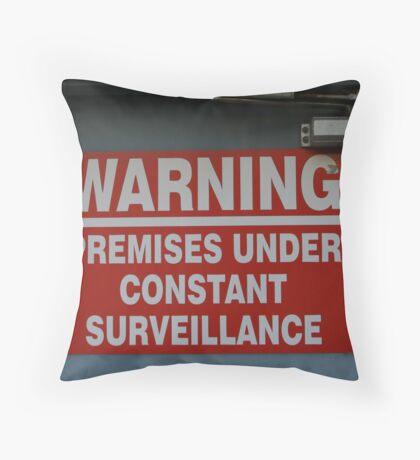 Signage v.2: Constant Surveillance Throw Pillow