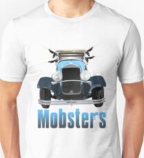 Mobsters Unisex T-Shirt