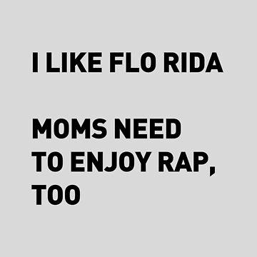Me gusta Flo Rida de wexler