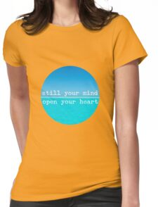 Meditational Quote Mindful Wall Art: Still Mind, Open Heart Womens Fitted T-Shirt